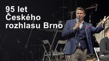 Koncert k95.narozeninám Českého rozhlasu Brno